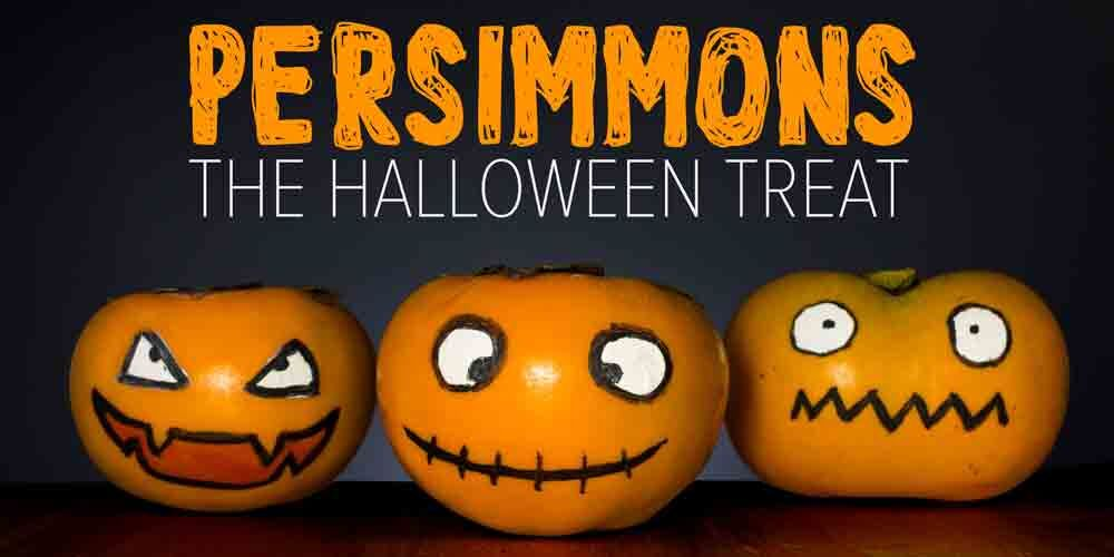 Halloween persimmons - a halloween treat